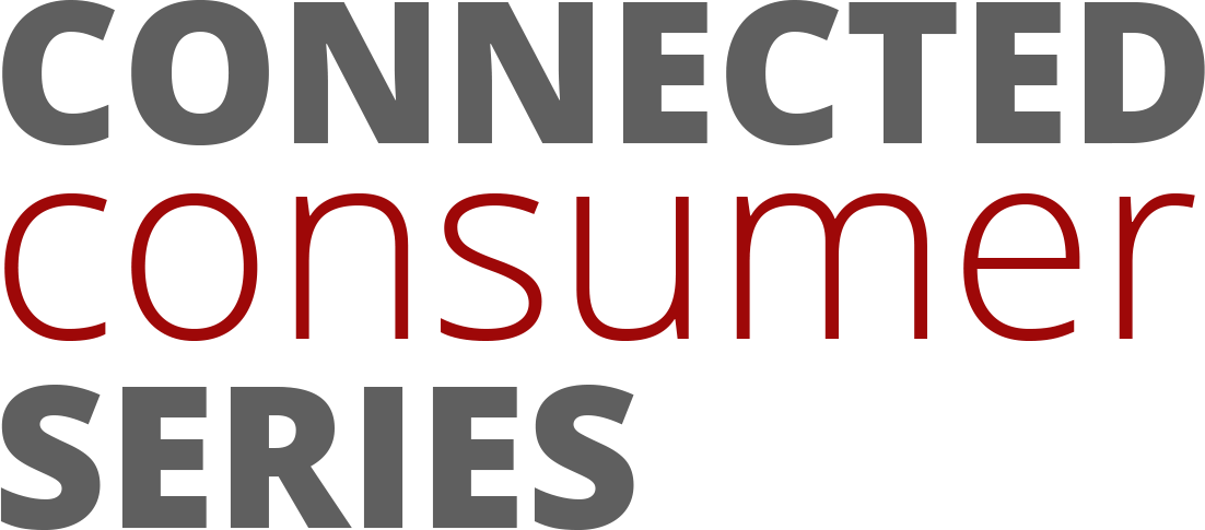 Connected Consumer Series