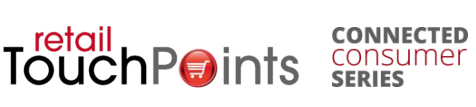 Retail Touchpoints Connected Consumer Series